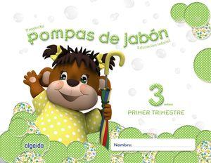 POMPAS DE JABON E.I 3AÑOS 1ºTRIMESTRE