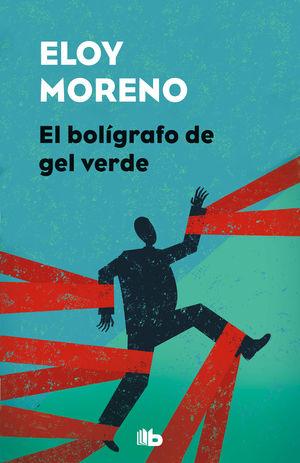 EL BOLIGRAFO DE GEL VERDE ELOY MORENO