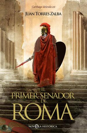 EL PRIMER SENADOR DE ROMA