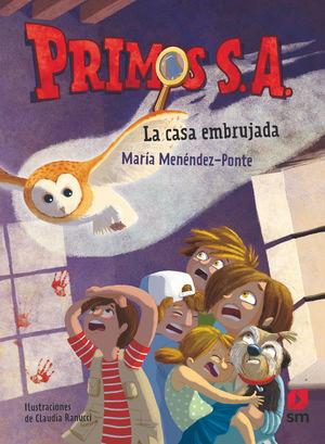 PRIMOS S.A. LA CASA EMBRUJADA MARIA MENENDEZ-PONTE