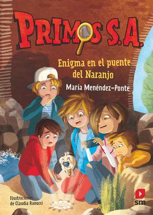 PRIMOS S.A. ENIGMA EN EL PUENTE DEL NARANJO MARIA