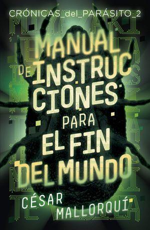 MANUAL DE INSTRUCCIONES PARA EL FIN DEL MUNDO CESA