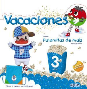 VACACIONES PALOMITAS DE MAIZ 3AÑOS ALGAIDA