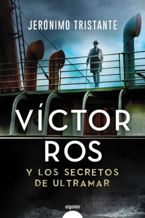 VÍCTOR ROS Y LOS SECRETOS DE ULTRAMAR