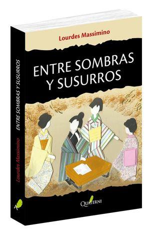 ENTRE SOMBRAS Y SUSURROS
