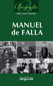BIOGRAFÍA MANUEL DE FALLA