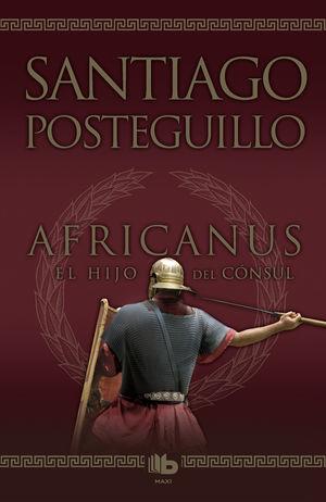 AFRICANUS EL HIJO DEL CONSUL SANTIAGO POSTEGUILLO