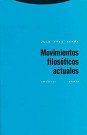 MOVIMIENTOS FILOSÓFICOS ACTUALES