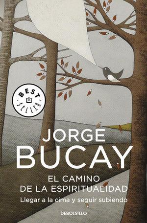 EL CAMINO DE LA ESPIRITUALIDAD JORGE BUCAY
