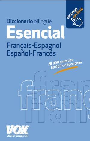 DICCIONARIO ESENCIAL FRANCES-ESPAÑOL VOX