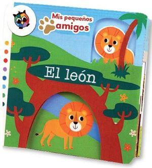 EL LEON (MIS PEQUEÑOS AMIGOS)