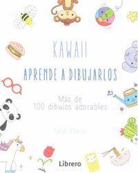 KAWAII APRENDE A DIBUJARLOS MAS DE 100 DIBUJOS ADO